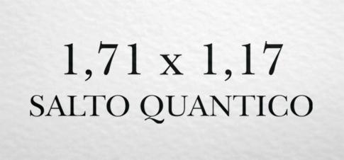 6 - 1,71 x 1,17 = Salto di Ottava o Quantico